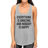 Everything Amazing Nobody Happy Womens Gray Sleeveless Tank Top