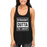 Women's Back To School Black Tank Tops Straight Outta The Library for Hot Summer