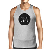 Hug Life Men's Gray Sleeveless Shirt Life Quote Simple Design Top