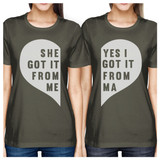She Got It From Me Dark Grey Mom Daughter Matching T-Shirt For Moms