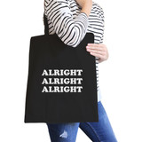 Alright Black Canvas Bag Simple and Trendy Cotton Tote Bags