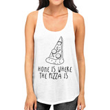 Home Where Pizza Womens White Sleeveless Tank Top For Pizza Lovers