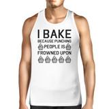I Bake Because Mens White  Sleeveless Tank Top  For Cupcake Lover