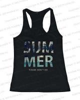 Women's Beach Tank Tops - SUMMER Please Don't Go (Racerback Style)