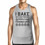 I Bake Because Mens Gray Sleeveless Tank Top For Cupcake Lovers