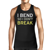 I Bend So I Don't Break Unisex Tank Top Yogi Sleeveless Shirt