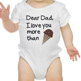 Dear Dad Icecream White Funny Design Baby Bodysuit Fathers Day Gifts