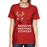 OCD Obsessive Christmas Disorder Red Women's Tee Cute Holiday Gift