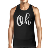 Oh Mens Typography Calligraphy Funny Sleeveless Black Tank Top