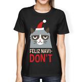 Feliz Navidon't Black Women's T-shirt Christmas Gift For Cat Lovers