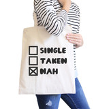 Single Taken Nah Natural Cotton Eco Bag Funny Gift Ideas For Friend