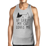 At Least My Cat Loves Me Mens Tank Top Cute Graphic For Cat Lovers