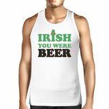 Irish You Were Beer Men's White Cotton Tank Top Funny Design Tanks
