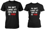 Do Not Look At Her & Him Matching Couple Shirts (Set)