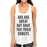 Abs Are Great Womens White Sleeveless Tank Top Gym Workout Shirt