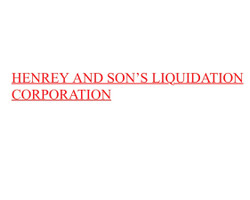Henrey And Son's Liquidation Corporation
