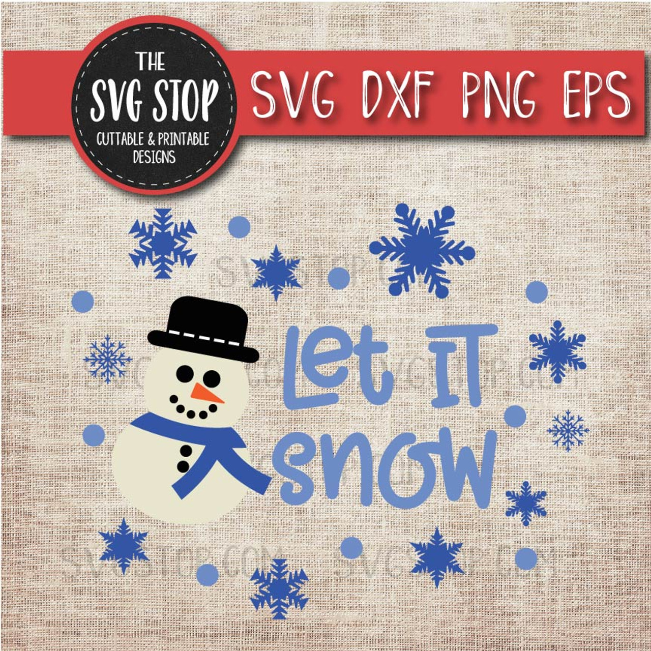 12+ Let It Snow / Svg Png Dxf Crafter Files