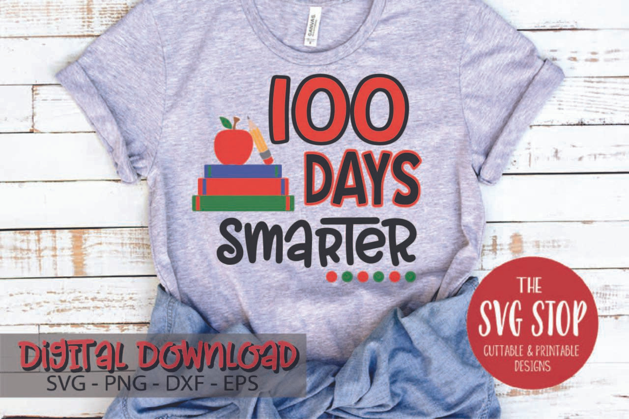 photograph regarding 100 Days Smarter Printable known as 100 Times Smarter Publications - 100 Times of College Layout - SVG DXF PNG EPS Lower Record - Clipart