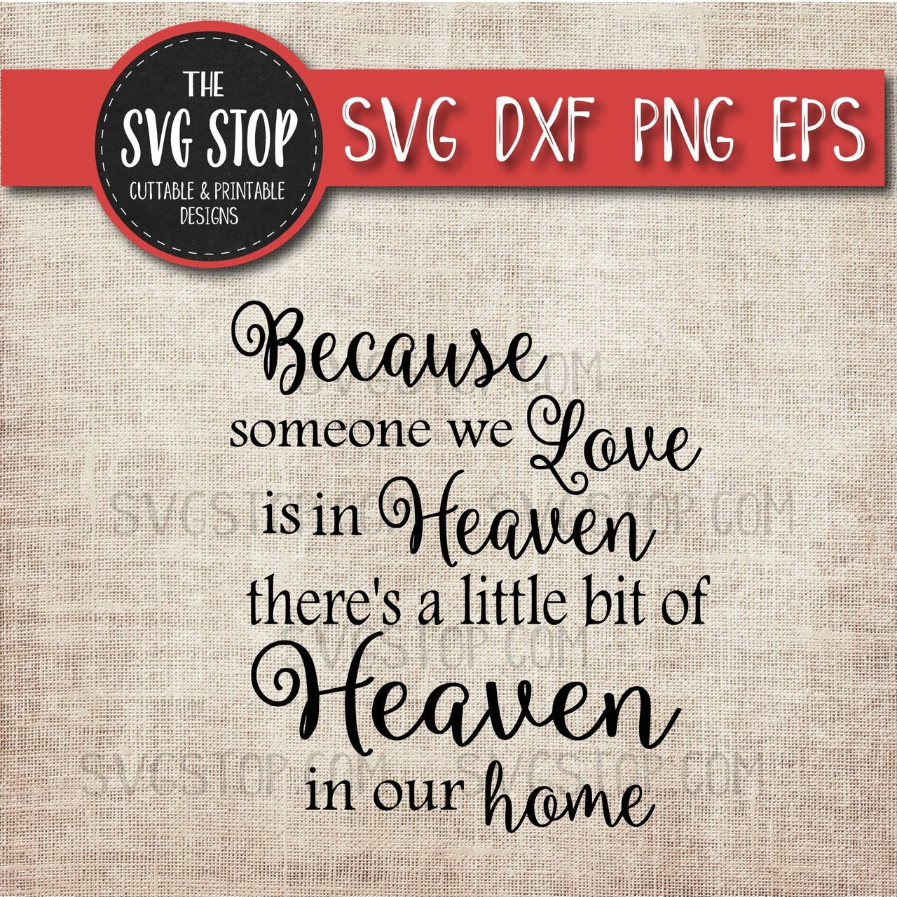 Download Free Svg Files Heaven In Our Home The Svg Stop Cuttable Printable Designs