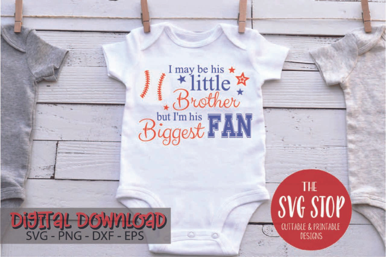 11a3f5e3dc0 Baseball Brother Biggest Fan Free SVG Cut Files and Sublimation Designs  from the SVG Stop
