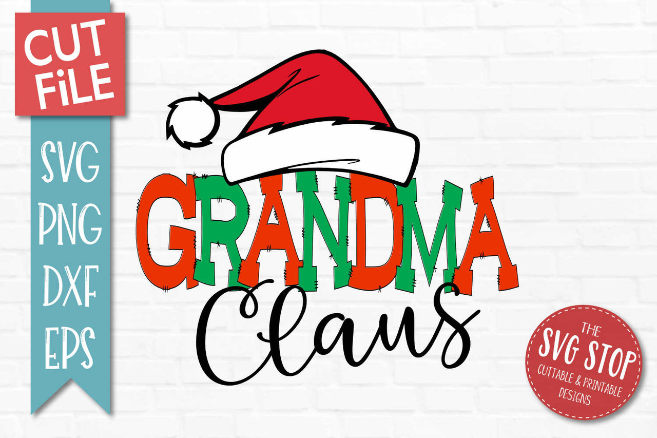 Grandma Claus Svg Dxf Png Eps Cut File