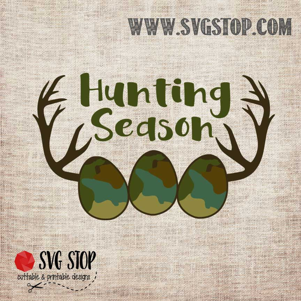 Easter Hunting Season Cut File The Svg Stop