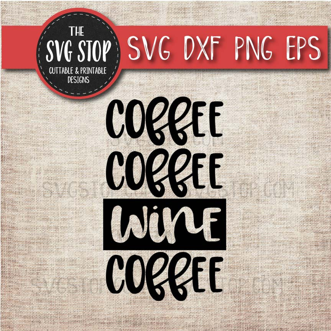 Coffee Coffee Wine Coffee Svg Cut File Clipart The Svg Stop