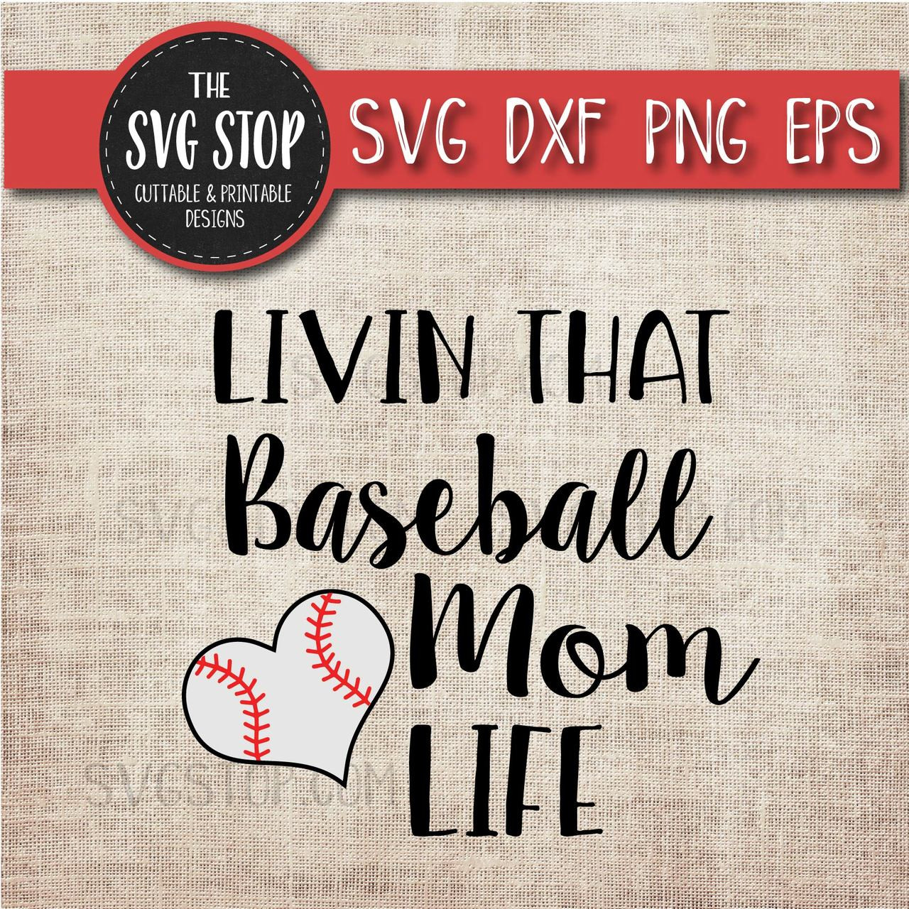 Livin That Baseball Mom Life Svg Cut File Clipart The Svg Stop