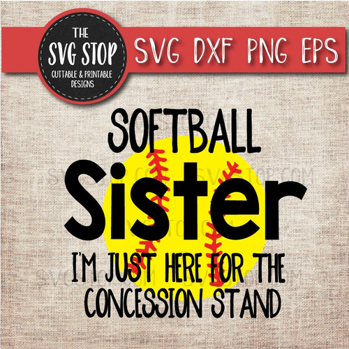 Softball sister sibling concession stand svg clipart cut file sublimation design