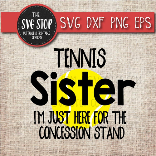 Tennis sister sibling concession stand svg clipart cut file sublimation design