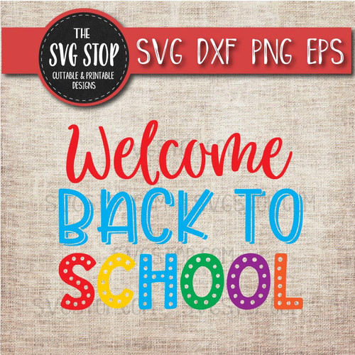Welcome back to school cuttable clipart svg cut file sublimation design