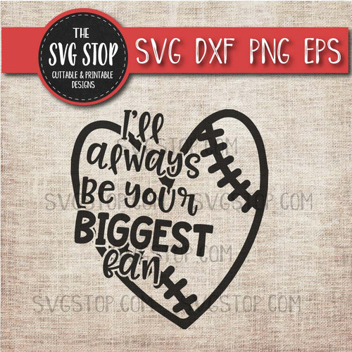 I'll Always Be Your Biggest Fan Baseball Softball Mom Heart svg clipart cut file sublimation design