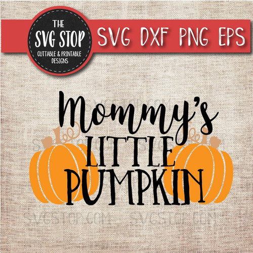 Mommy's Little Pumpkin svg clipart cut file sublimation design