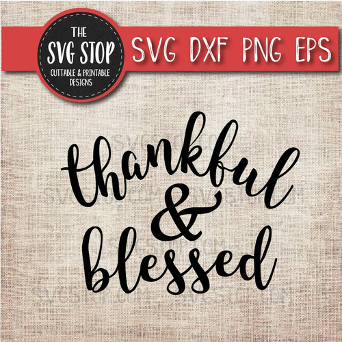 Thankful and Blessed  svg clipart cut file sublimation design