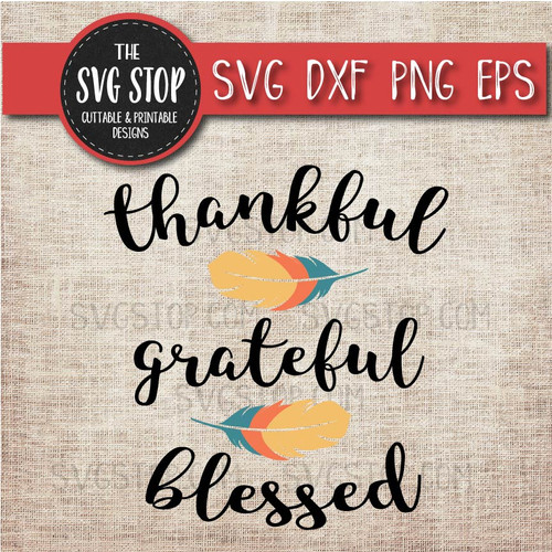 thankful grateful blessed feather thanksgiving shirt design svg clipart cut file sublimation design