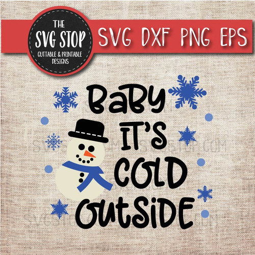 baby its cold outside shirt design svg clipart cut file sublimation design