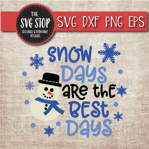 snow days are the best days winter shirt design svg clipart cut file sublimation design