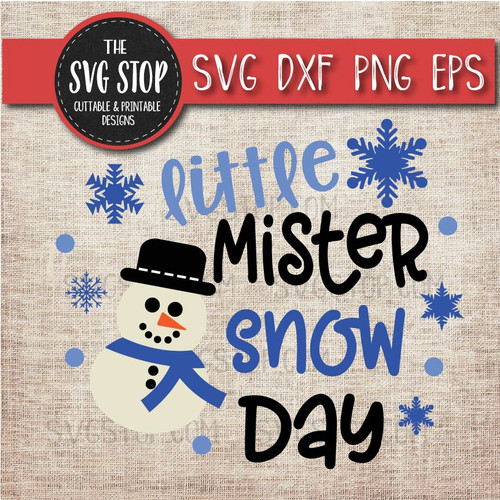 little mister snow day winter shirt design svg clipart cut file sublimation design