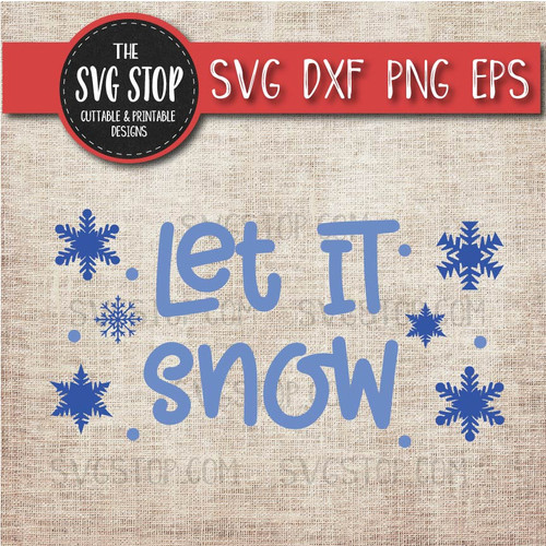 let it snow day winter shirt design svg clipart cut file sublimation design