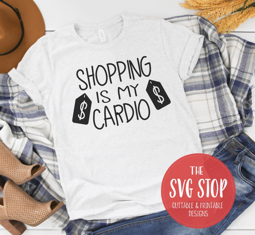 Shopping Is My Cardio black friday shirt design svg clipart cut file sublimation printing