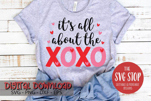 Its all about the xoxo Valentine digital design svg clipart cut file sublimation printing