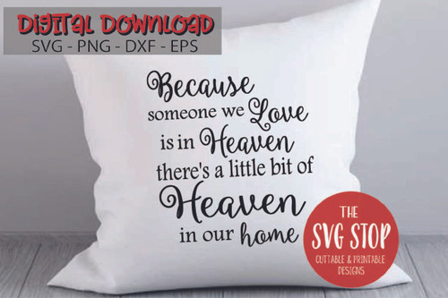 Heaven In Our Home Free SVG Cut Files and Sublimation Designs from the SVG Stop