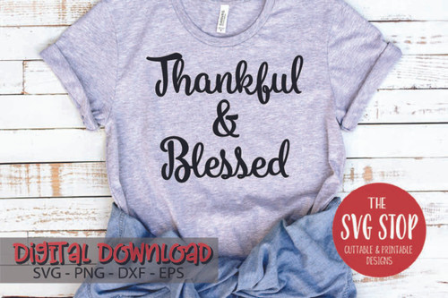 Thankful and Blessed Free SVG Cut Files and Sublimation Designs from the SVG Stop