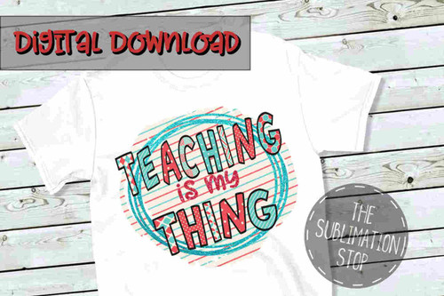Teaching Is My Thing Read Across America Sublimation SVG Design Printable