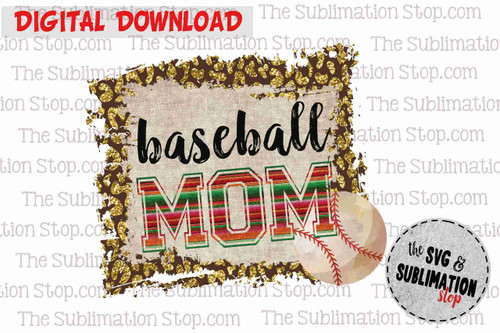 baseball mom sublimation design or print and cut file