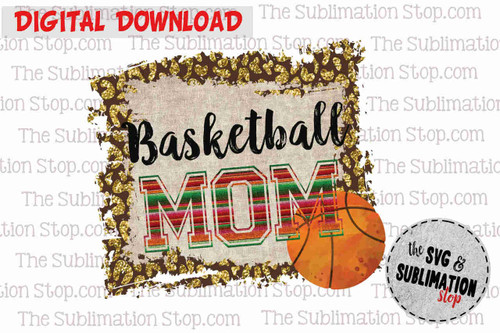 basketball mom sublimation design or print and cut file