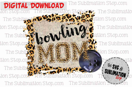 bowling mom sublimation design or print and cut file