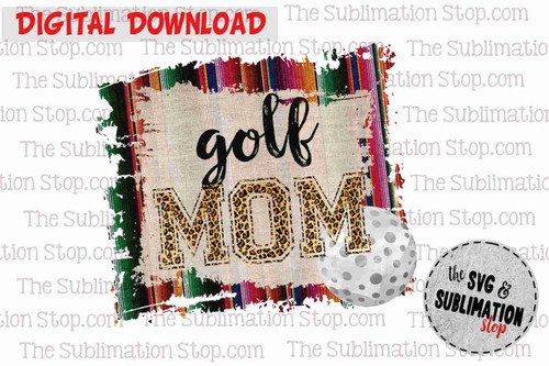 Golf mom sublimation design or print and cut file