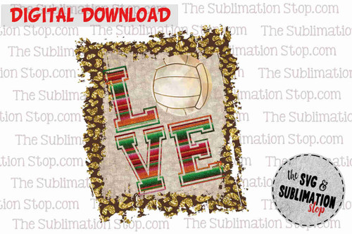 Love Volleyball Frame cheetah and serape sublimation design for print and cut or dtg printing
