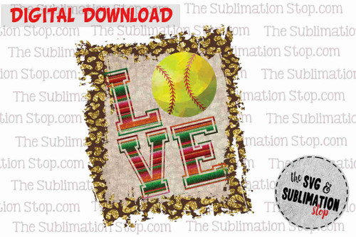 Love Softball Frame cheetah and serape sublimation design for print and cut or dtg printing